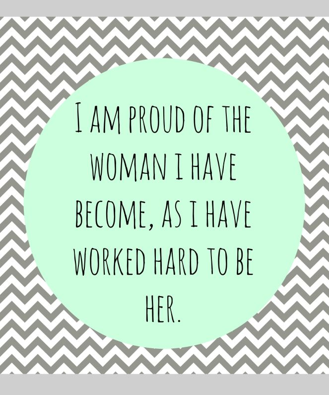 Proud of the woman I have become The Simple Owl