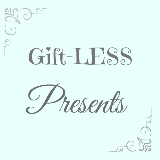 Gift less presents